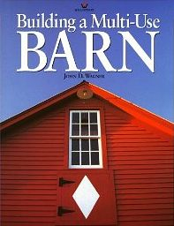 Building a Multi-Use Barn, by John D. Wagner cover